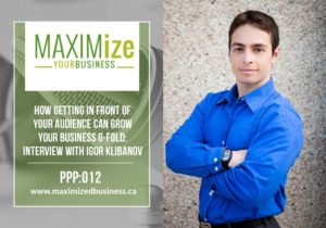Interview with Igor Klibanov – How to Grow Your Business 6-Fold: PPP 012