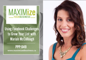 Using Facebook Challenges To Grow Your List: Interview with Mariah McCullough – PPP: 049