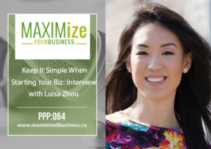 Keep It Simple When Starting Your Biz: Interview with Luisa Zhou – PPP: 064