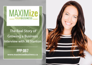 The Real Story of Growing a Business: Interview with Jill Stanton – PPP: 067
