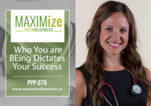 Who you are BEing Dictates Your Success – PPP: 076