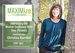 Addressing the Mental-Emotional Concerns With Your Patients: Interview with Christina Bjorndal – PPP: 083