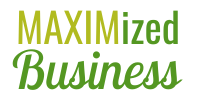 MAXIMized Business