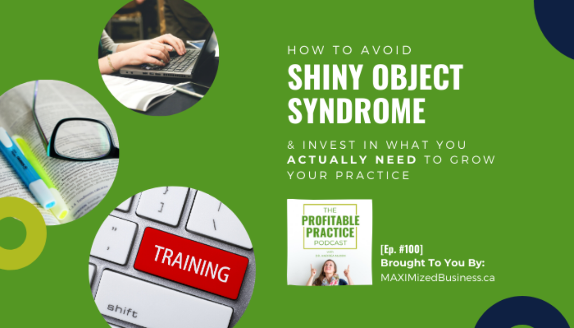 How To Avoid Shiny Object Syndrome [Ep. #100]