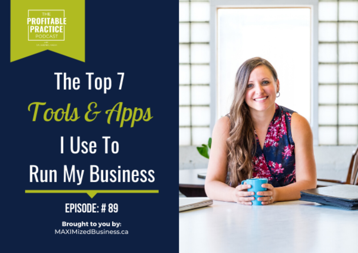 The Top 7 Tools & Apps I Use To Run My Biz - Ep#89