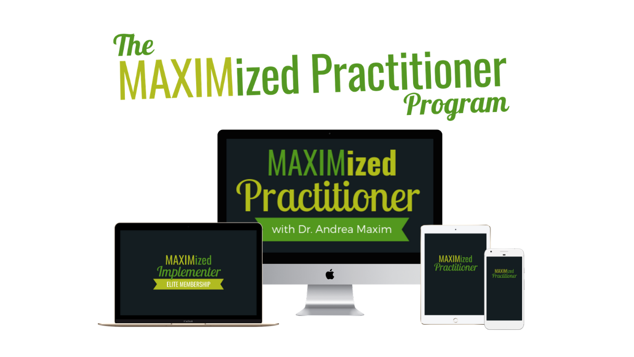 The MAXIMized Practitioner Program